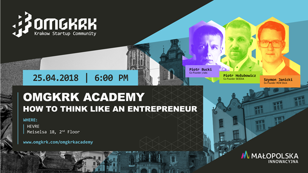 OMGKRK Academy #7: How to think like entrepreneur